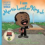 I am Martin Luther King, Jr. (Ordinary People Change the World)