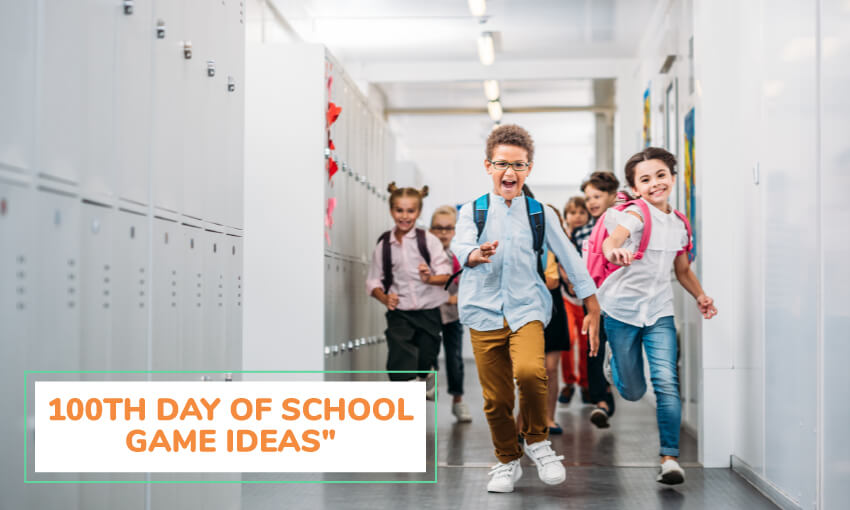 A collection of 100th day of school game ideas for kids.