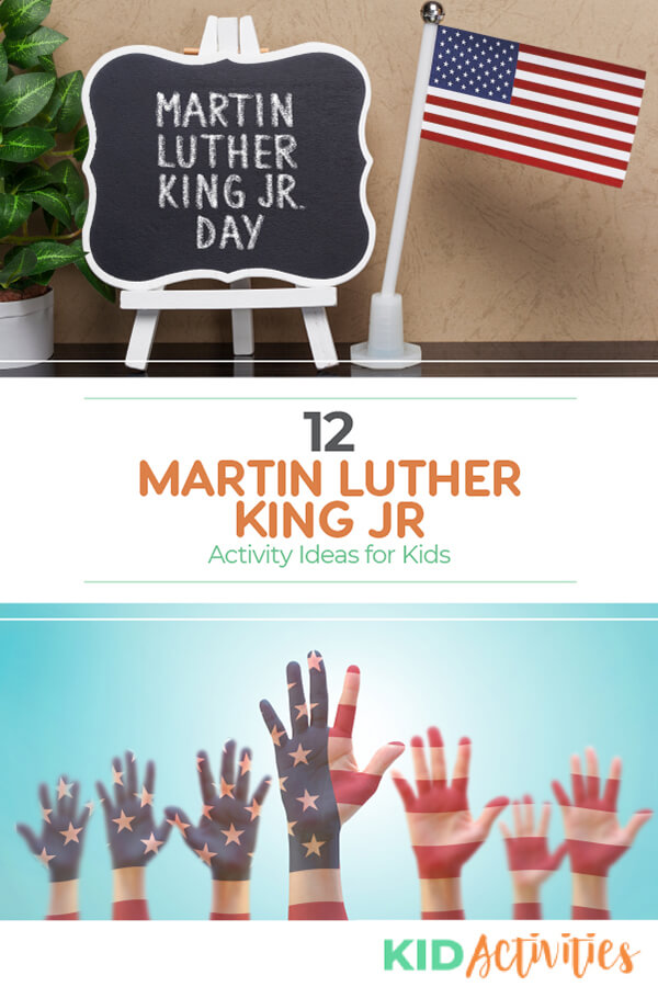 A collection of 12 Martin Luther King Day activity ideas.