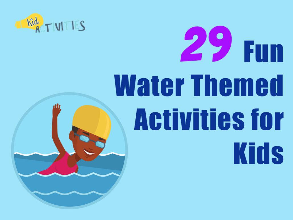 29 Fun Water Themed Activities for Kids | Water Activities | Kid ...