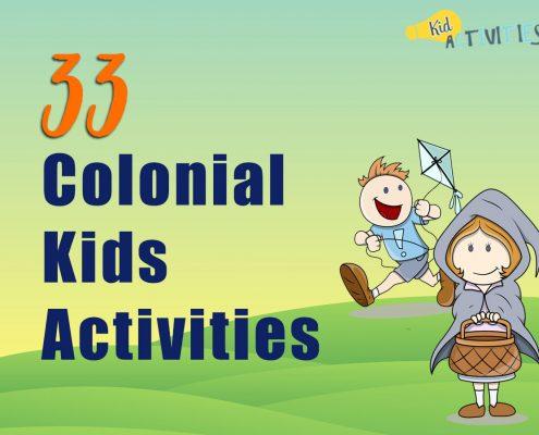 33 Colonial Kids Activities