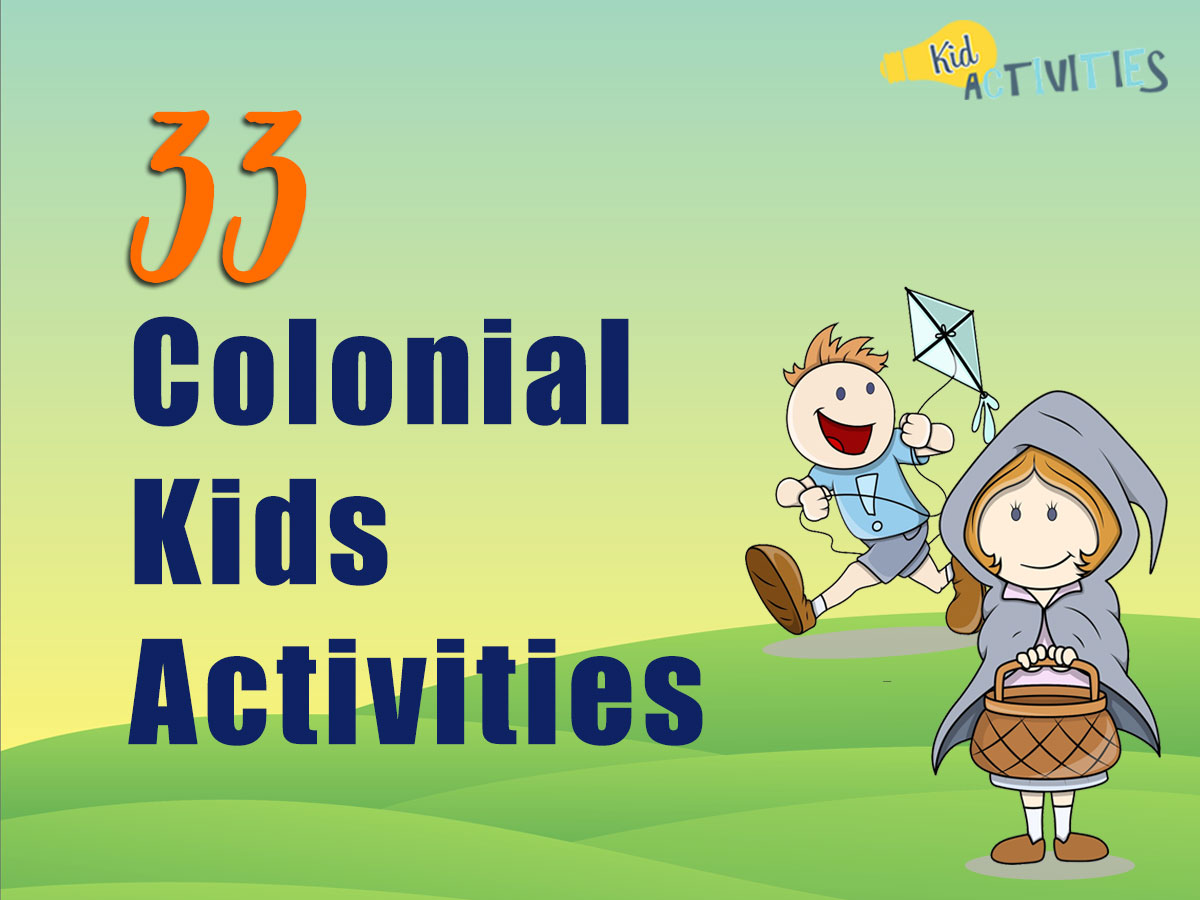 33 Colonial Kids Activities Colonial Crafts Colonial