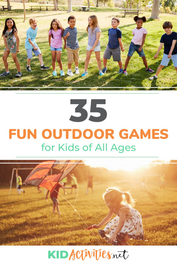 Two pictures, one of a young girl flying a kit and another of 8 kids lined up in a horizontal line in a playground setting. Text reads 35 fun outdoor games for kids of all ages.