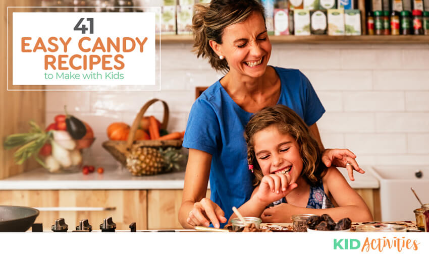 A collection of 41 candy recipes to make with kids.