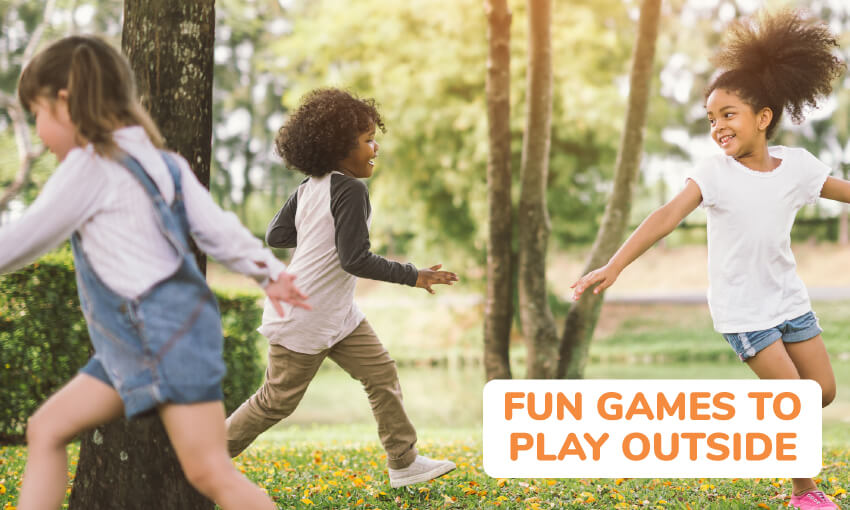 Three kids appear to be running in a circle amongst some trees. Text reads fun games to play outside.