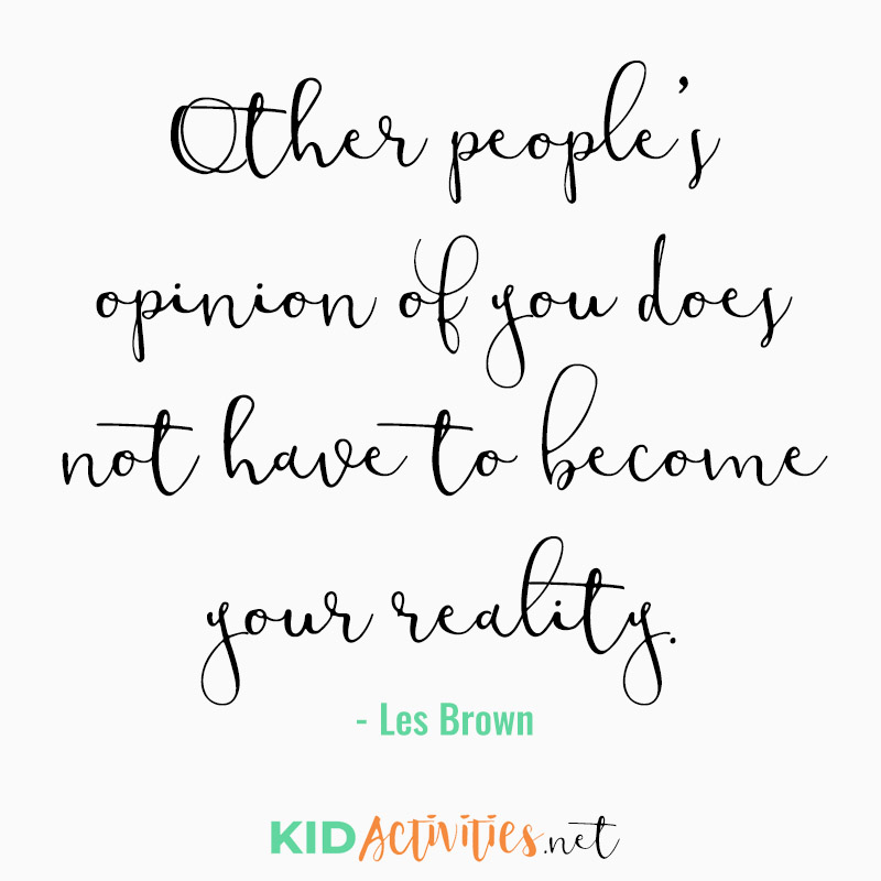Inspirational Quotes for Teachers (Other people's opinion of you does not have to become your reality)