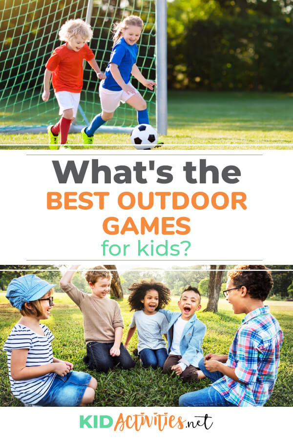 35 Fun Outdoor Games For Kids Of All Ages Outdoor Games Kid Activities