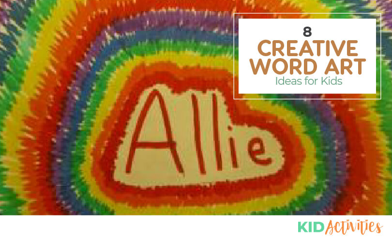 A collection of 8 creative word art ideas for kids.