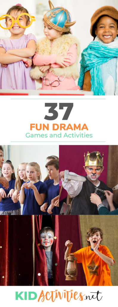 Different pictures with kids appearing to be acting for a play or some other type of drama activity. The text reads thirty-seven fun drama games and activities for kids.