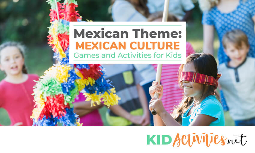 A young girl trying to hit a piñata. Several kids standing around watching. Text reads Mexican Theme: Mexican culture games and activities for kids.