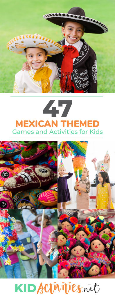 A collage of images showing Mexican themed games and activities. The main image is of two young boys wearing sombreros. Text reads Mexican themed games and activities for kids.