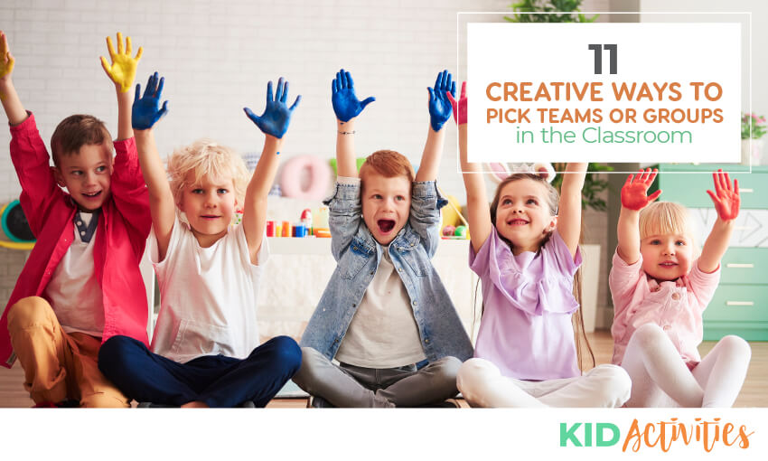A picture of 5 young kids sitting on the ground with their hands up. Text reads 11 creative ways to pick teams or groups in the classroom.