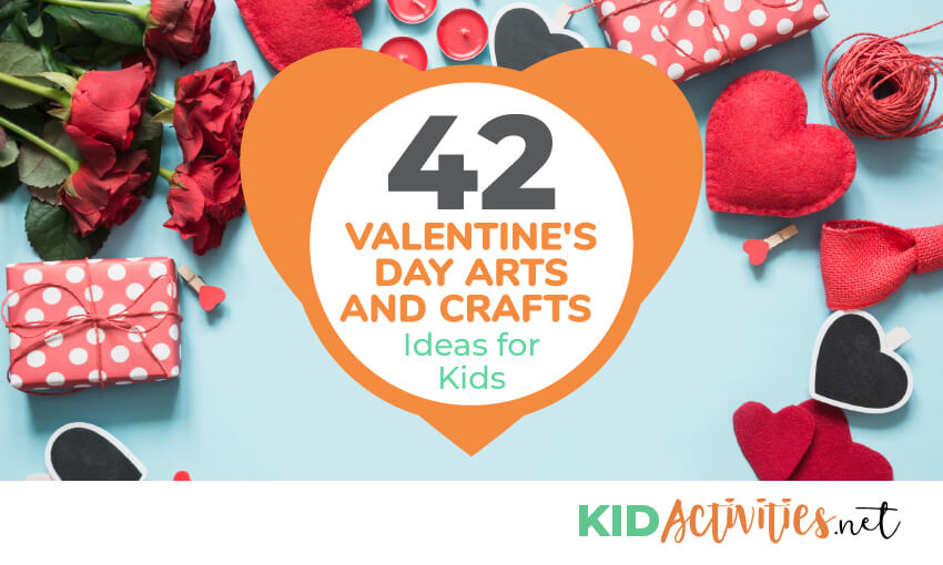 An image of different Valentine's items like hearts, roses, chocolate, etc and text that reads 42 Valentine's Day arts and crafts ideas for kids.