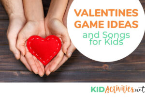 A collection of 35 Valentines games and songs for kids. Great Valentines activities for kids in the classroom.