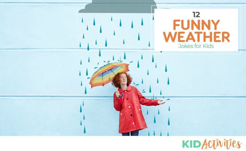 A picture of a girl holding an umbrella with an animated picture of a grey cloud with rain. Text reads 12 funny weather jokes for kids
