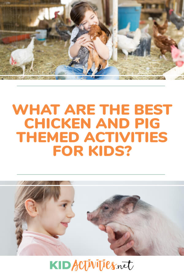 What are the best chicken and pig themed activities? Find chicken and pig themed art, craft, game, and other activities.