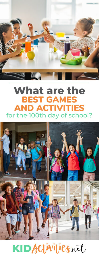 What are the best games and activities for the 100th day of school?