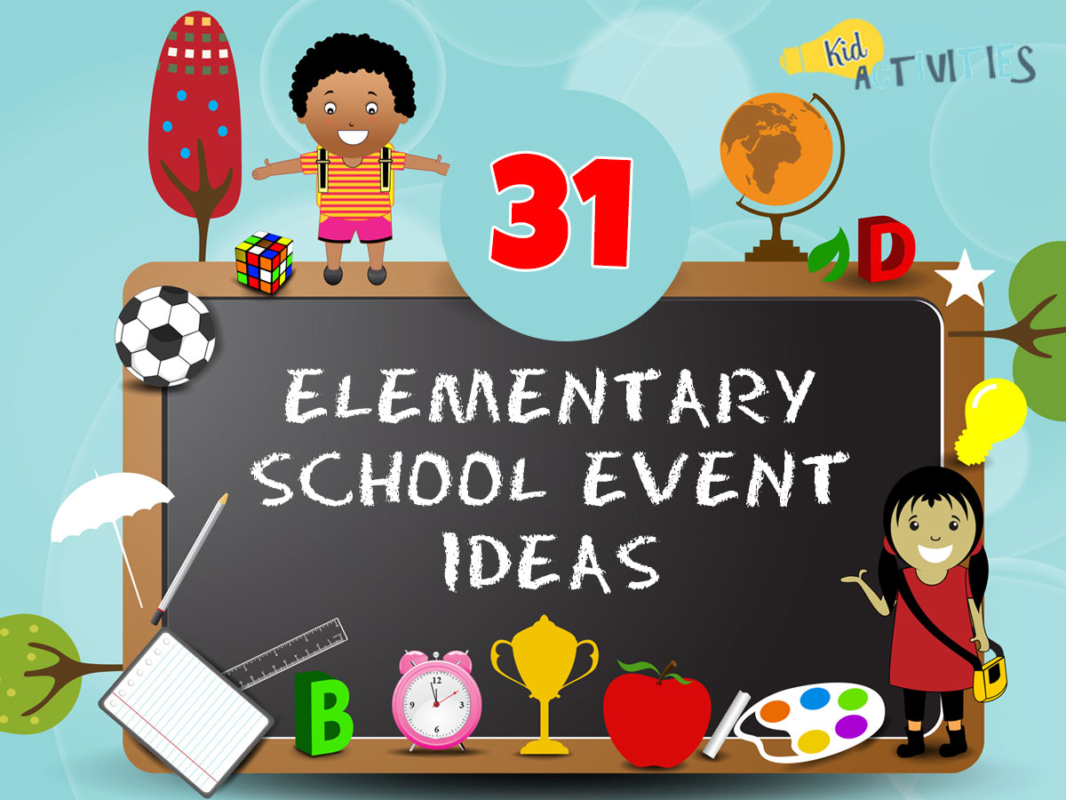 An animated image of different school activities like sports, paint, trophies, and more. Text reads 31 elementary school event ideas