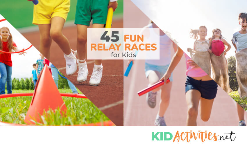 An image with text reading 45 fun relay races for kids. Several different pictures of kids participating in races like a potato sack race, a three-legged race, and a relay race where kids are handing the baton.