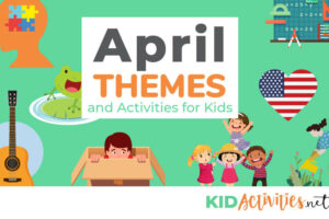 A collection of April theme and activity ideas for kids.
