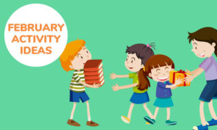An animated picture of four kids. One kid is handing another kid some books. Another kid is giving a friend a gift. Text reads February activities for kids. Light green background.