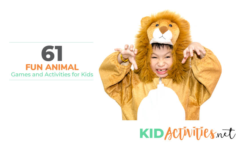 A kid in a lion costume acting like he's growling with text that reads 61 fun animal games and activities for kids.