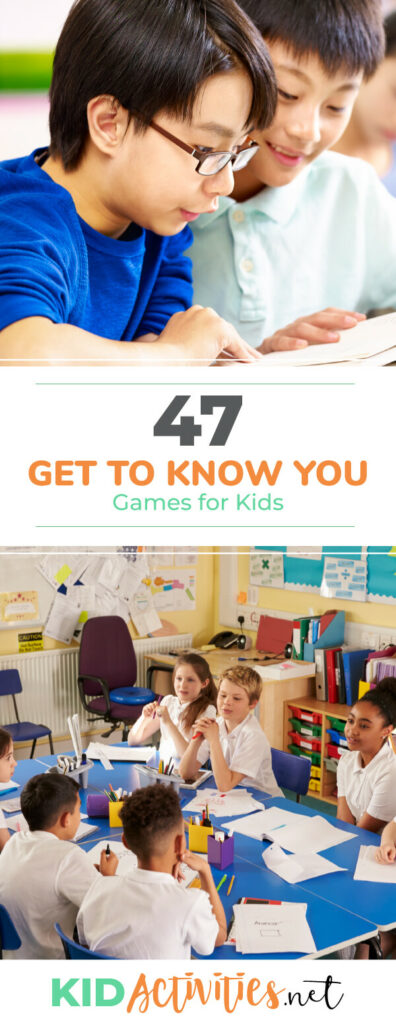 A Pinterest image with two pictures, one with two young boys looking at something together and another of kids sitting around a table having conversation. Text reads 47 get to know you games for kids.