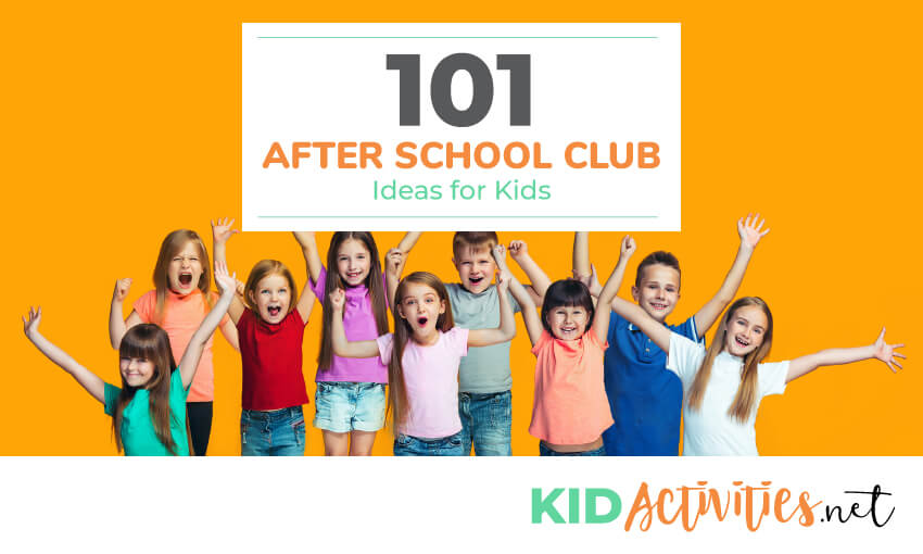 A collection of after school club ideas for kids.
