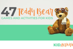 A teddy bear sitting and has pilot goggles and scarf on. Background is large green stripe and grey stripe with text reading 47 Teddy Bear Games and Activities for Kids