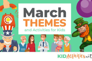 A collection of March themes and activities for kids.
