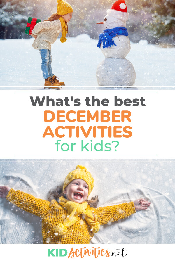 A collection of December activity ideas for kids.