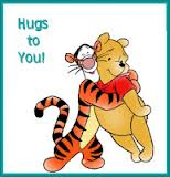 Tigger hugging Pooh with text that reads hugs to you!