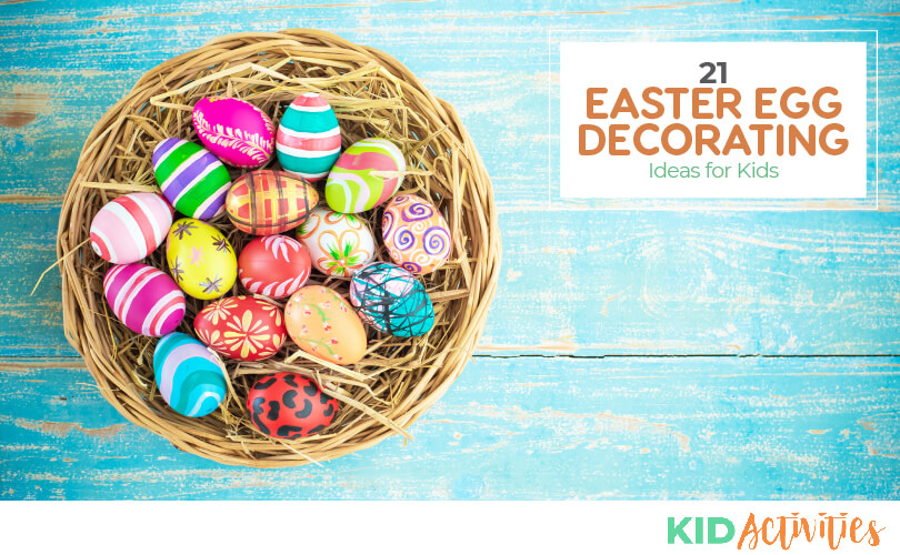 A collection of Easter egg decorating ideas for kids.