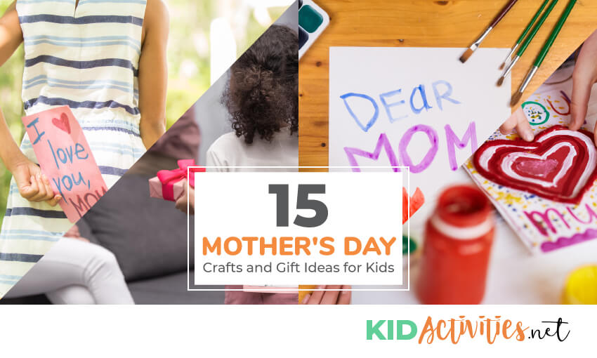 A collection of Mother's Day crafts and gift ideas for kids.