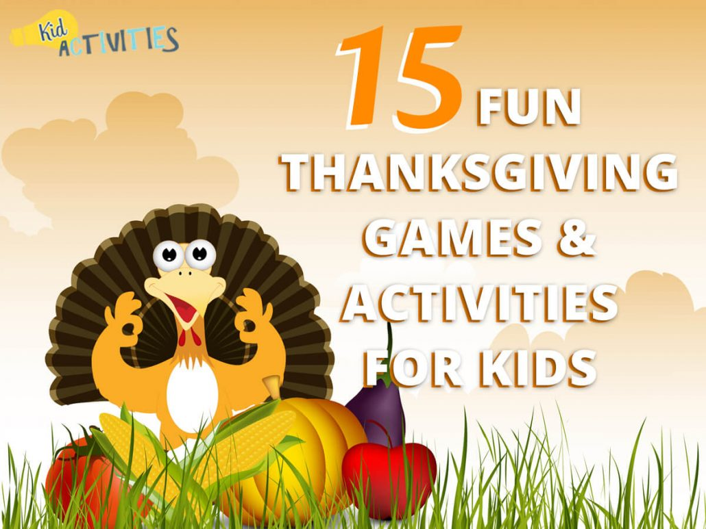 15 Fun Thanksgiving Games & Activities for Kids [Dinner Table Games]
