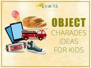 object_charades_ideas_for_kids