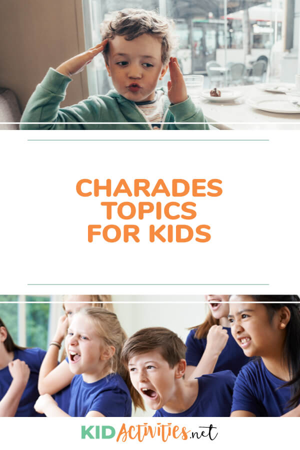 A collection of charades topics for kids.
