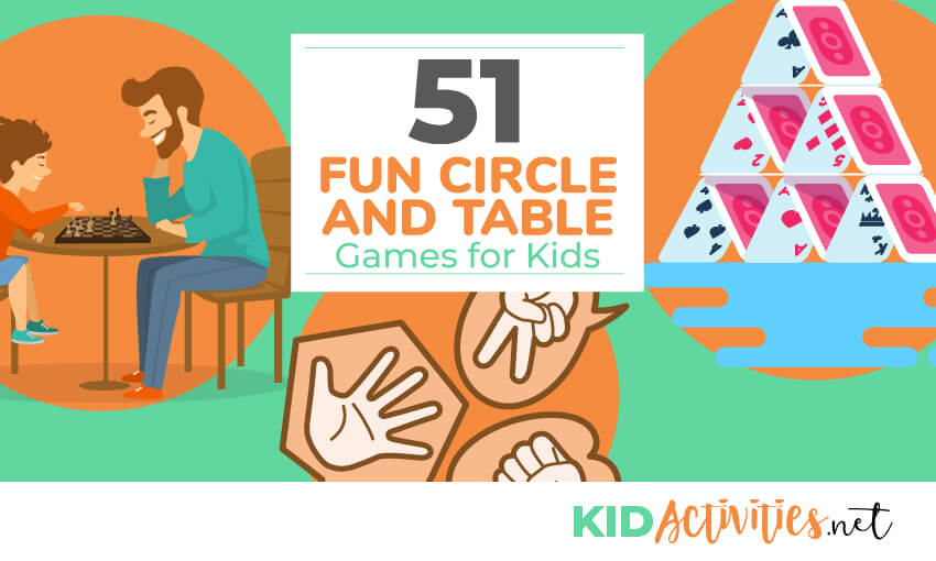 Animated pictures of different games and activities. One is of building a house of cards, one is rock paper scissors, and one is of a dad and son playing a game. The text reads 51 fun circle and table games for kids.