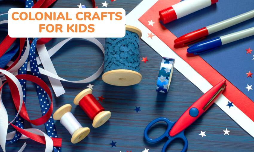Red, white, and blue craft supplies including ribbon, thread, scissors, markers, paper, and star cutouts. Text reads colonial craft ideas for kids.