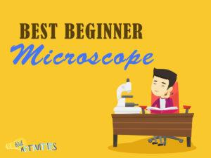 best beginner microscopes