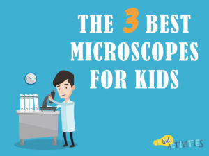 best microscopes for kids