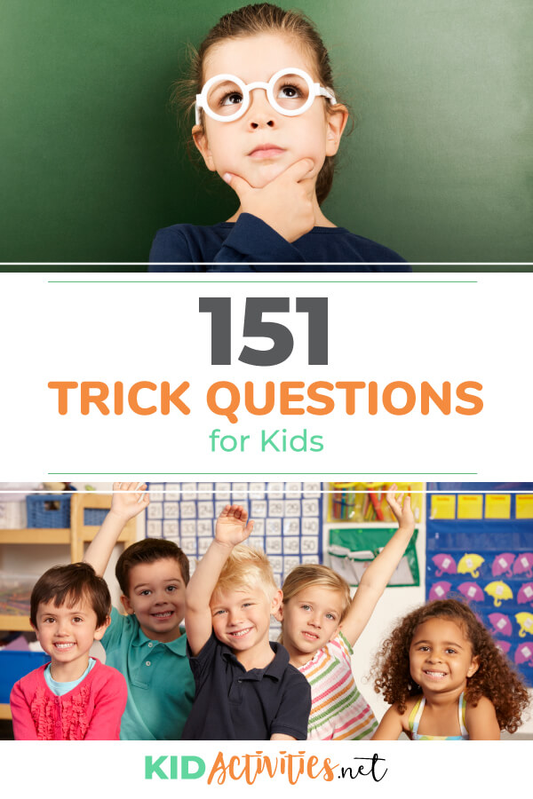 A collection of trick questions for kids.
