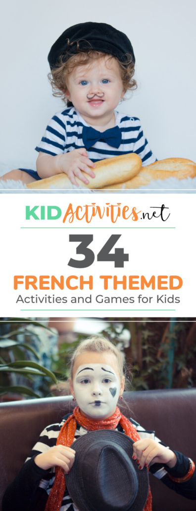 A Pinterest image with a picture of a child with a bow tie and a french-themed mustache drawn on him. He's holding loafs of bread and a bow tie. Another picture of a girl dressed in attire for pantomime. Text reads 34 French themed activities and games for kids.