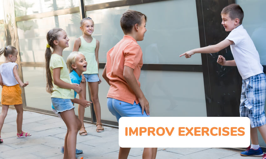 An image of 6 kids. Several laughing and looking at one kid who is pointing at another kid. Text reads improv exercises.