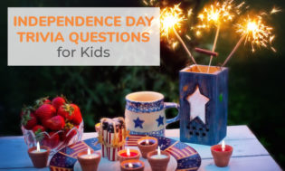 A collection of Independence Day trivia questions for kids. See if they know the answers to this fun and meaningful holiday.