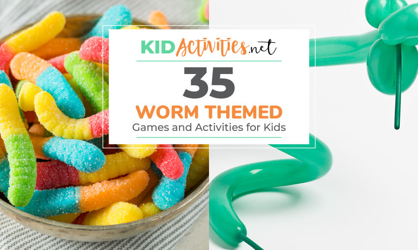 Sour gummy worms in a bowl and another image of a green worm figure. Text reads 35 worm themed games and activities for kids.