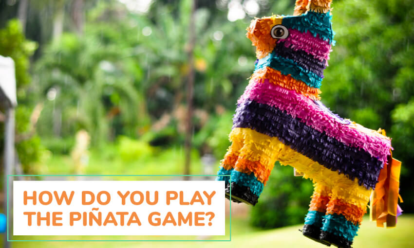 We will teach you how to play the piñata game.