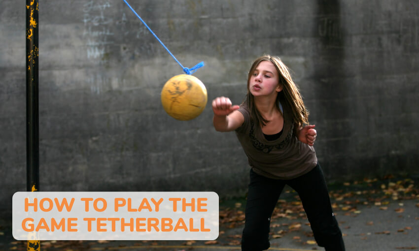 Learn how to play tetherball.