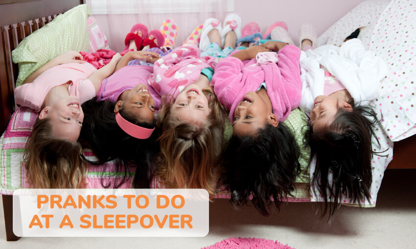 A collection of pranks to do at a sleepover.