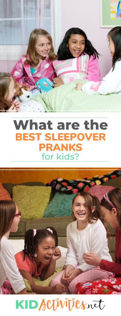What are the best sleepover pranks for kids? Check out the top 10.